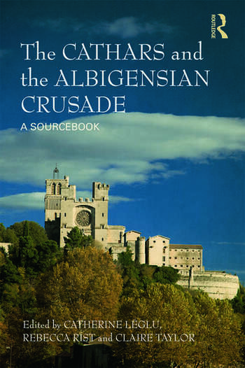 The Cathars and the Albigensian Crusade A Sourcebook book cover