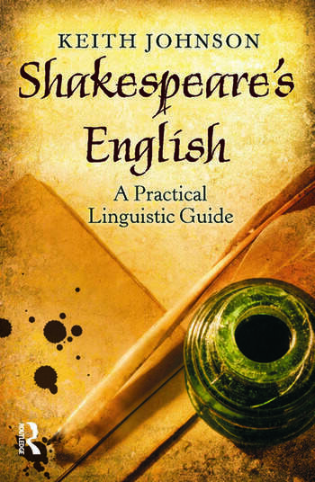 Shakespeare's English A Practical Linguistic Guide book cover