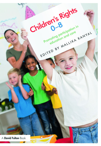 Children's Rights 0-8 Promoting participation in education and care book cover