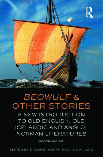 Beowulf and Other Stories A New Introduction to Old English, Old Icelandic and Anglo-Norman Literatures book cover