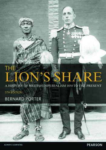 The Lion's Share A History of British Imperialism 1850-2011 book cover