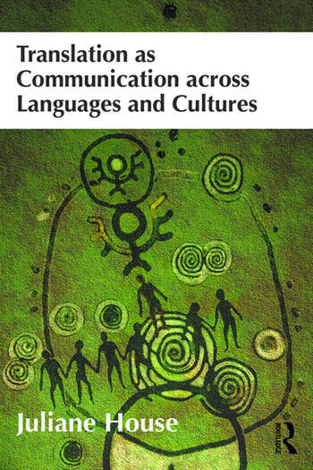 Translation as Communication across Languages and Cultures book cover