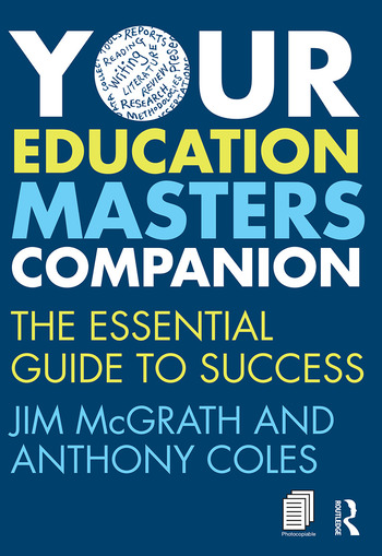 Your Education Masters Companion The essential guide to success book cover