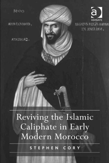 Reviving the Islamic Caliphate in Early Modern Morocco book cover