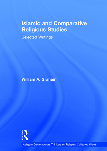 Islamic and Comparative Religious Studies Selected Writings book cover