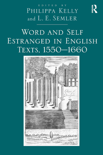Word and Self Estranged in English Texts, 1550–1660 book cover