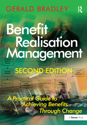 Benefit Realisation Management A Practical Guide to Achieving Benefits Through Change book cover