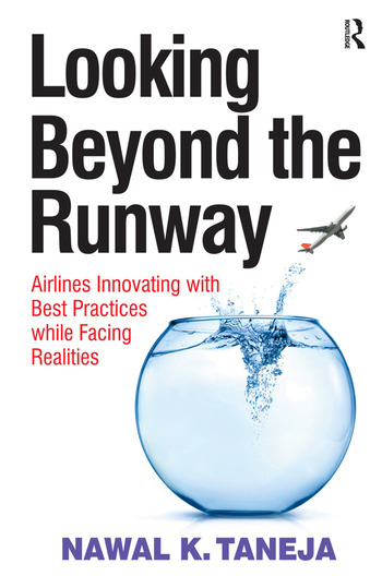 Looking Beyond the Runway Airlines Innovating with Best Practices while Facing Realities book cover