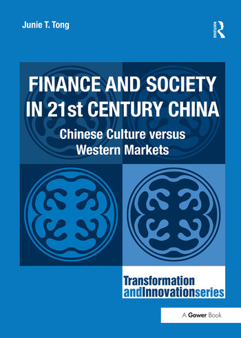 Finance and Society in 21st Century China Chinese Culture versus Western Markets book cover
