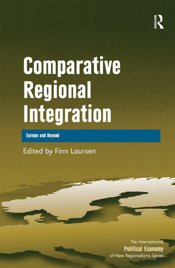 Comparative Regional Integration Europe and Beyond book cover