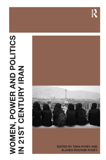 Women, Power and Politics in 21st Century Iran book cover
