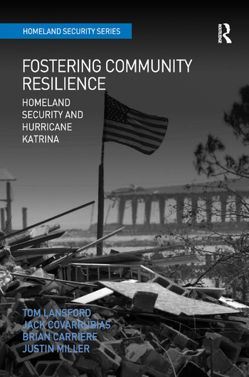 Fostering Community Resilience Homeland Security and Hurricane Katrina book cover