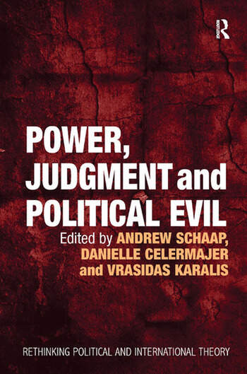 Power, Judgment and Political Evil In Conversation with Hannah Arendt book cover