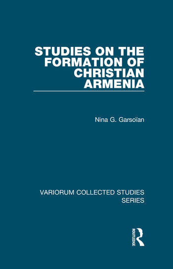 Studies on the Formation of Christian Armenia book cover