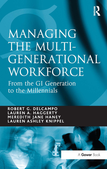 Managing the Multi-Generational Workforce From the GI Generation to the Millennials book cover