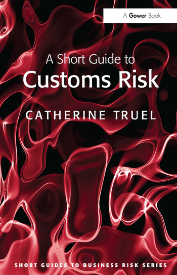 A Short Guide to Customs Risk book cover