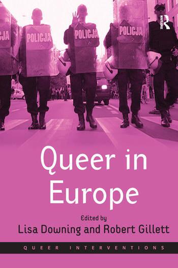 Queer in Europe Contemporary Case Studies book cover