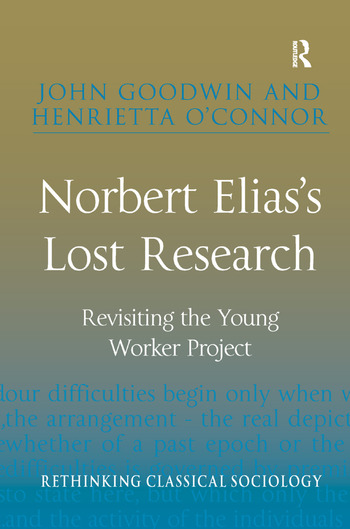 Norbert Elias's Lost Research Revisiting the Young Worker Project book cover