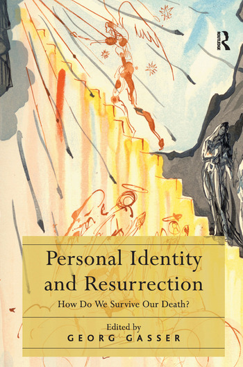 Personal Identity and Resurrection How Do We Survive Our Death? book cover
