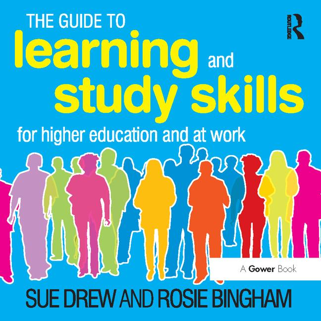 The Guide to Learning and Study Skills For Higher Education and at Work (Virtual Learning Environment Edition) book cover