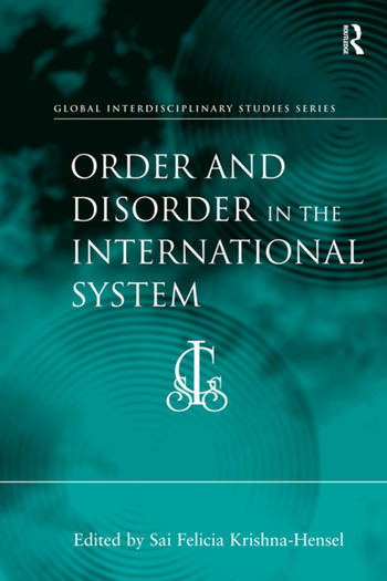Order and Disorder in the International System book cover