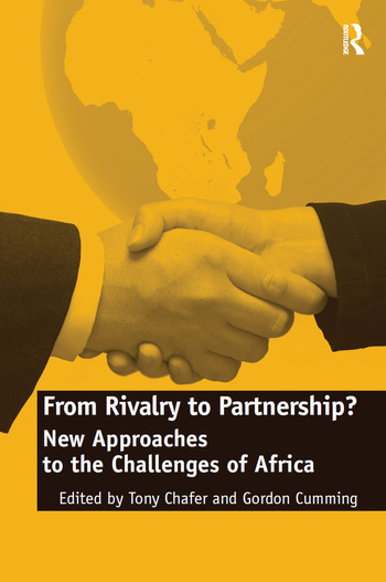 From Rivalry to Partnership? New Approaches to the Challenges of Africa book cover