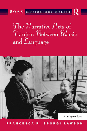 The Narrative Arts of Tianjin: Between Music and Language book cover
