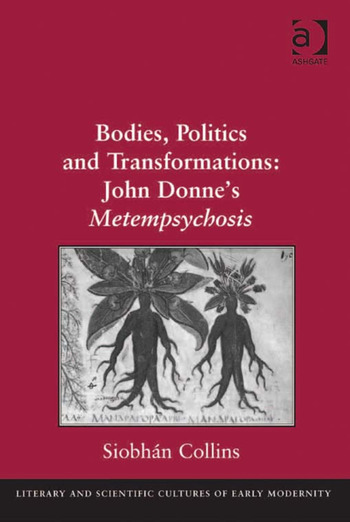 Bodies, Politics and Transformations: John Donne's Metempsychosis book cover