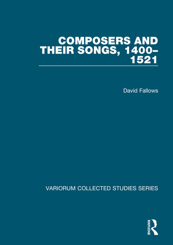 Composers and their Songs, 1400–1521 book cover