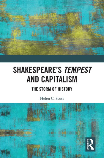 Shakespeare's Tempest and Capitalism The Storm of History book cover