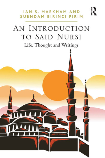 An Introduction to Said Nursi Life, Thought, and Writings book cover