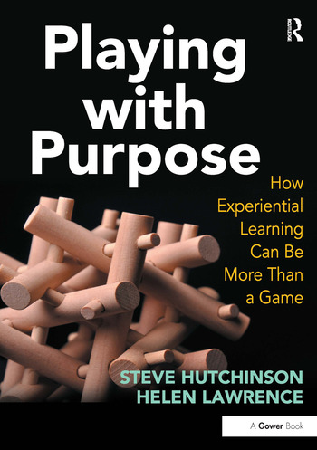 Playing with Purpose How Experiential Learning Can Be More Than a Game book cover