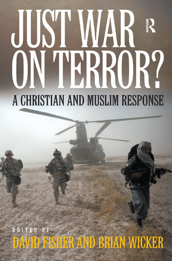 Just War on Terror? A Christian and Muslim Response book cover