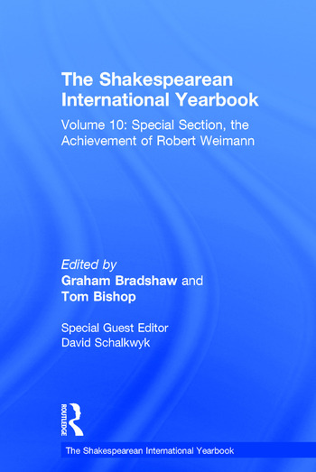 The Shakespearean International Yearbook Volume 10: Special Section, the Achievement of Robert Weimann book cover