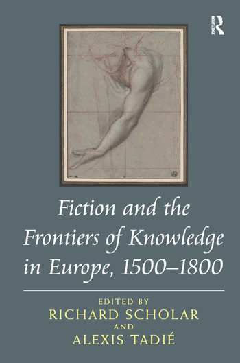 Fiction and the Frontiers of Knowledge in Europe, 1500-1800 book cover