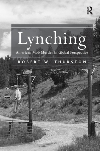 Lynching American Mob Murder in Global Perspective book cover
