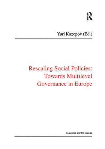 Rescaling Social Policies towards Multilevel Governance in Europe Social Assistance, Activation and Care for Older People book cover