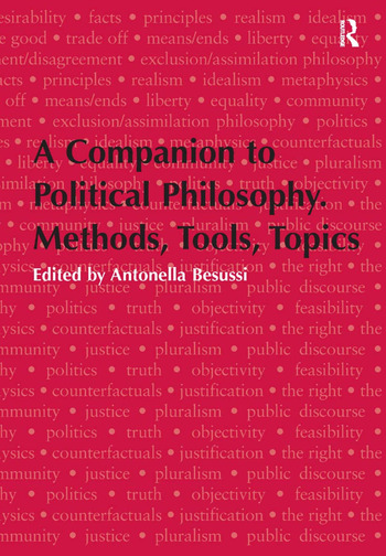 A Companion to Political Philosophy. Methods, Tools, Topics book cover