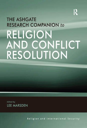 The Ashgate Research Companion to Religion and Conflict Resolution book cover