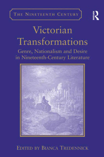 Victorian Transformations Genre, Nationalism and Desire in Nineteenth-Century Literature book cover