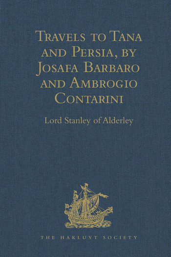 Travels to Tana and Persia, by Josafa Barbaro and Ambrogio Contarini book cover