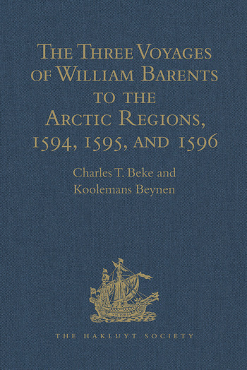 The Three Voyages of William Barents to the Arctic Regions, 1594, 1595, and 1596, by Gerrit de Veer book cover