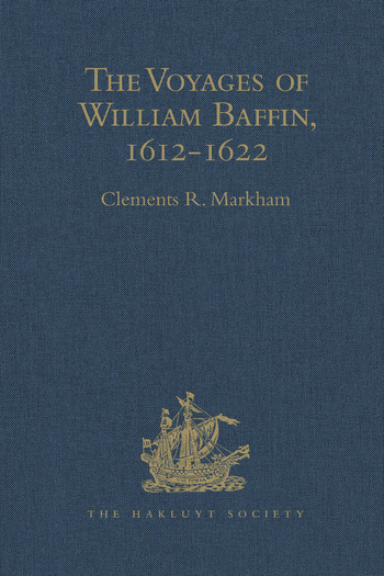 The Voyages of William Baffin, 1612-1622 book cover