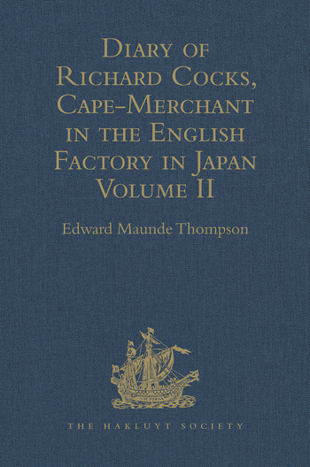 Diary of Richard Cocks, Cape-Merchant in the English Factory in Japan 1615-1622 with Correspondence Volume II book cover