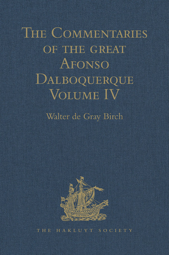The Commentaries of the Great Afonso Dalboquerque Volume IV book cover