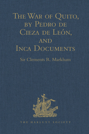The War of Quito, by Pedro de Cieza de León, and Inca Documents book cover