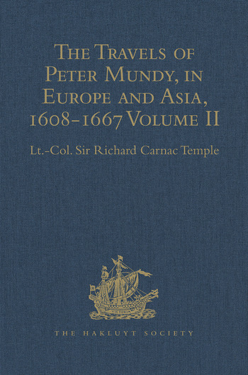 The Travels of Peter Mundy, in Europe and Asia, 1608-1667 Volume II: Travels in Asia, 1628-1634 book cover