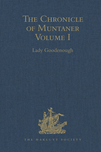 The Chronicle of Muntaner Volume I book cover