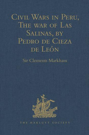 Civil Wars in Peru, The war of Las Salinas, by Pedro de Cieza de León book cover