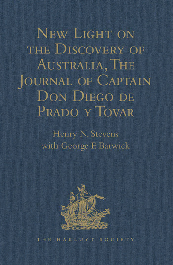 New Light on the Discovery of Australia, as Revealed by the Journal of Captain Don Diego de Prado y Tovar book cover